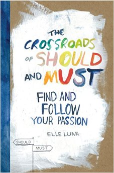 """Books to Make Me Better: THE CROSSROADS OF SHOULD AND MUST by Elle Luna. This short, colorful, and graphical (one of the final watercolors has been my computer background for several years now as inspiration/ass-kickitude) read creates a practical guide for pursuing what you love in an accessible way. Not everyone can quit their job and start their life over in pursuit of what they enjoy. Hell, not everyone should. And unlike most other books in that vein, Luna honors that reality. She frames the discussion of finding what you enjoy and chasing it, as a negotiation between what we should do, and what we must do. The """"must"""" is what our heart calls us to do, and can coexist with other obligations- including jobs we may not enjoy as much. For those who have a goal of taking more time for themselves in the year ahead, but are fishing for how to do it, this is a quick read that will make it feel doable."""